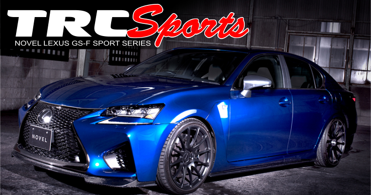 TRC-Tuning Lexus GS-F Novel
